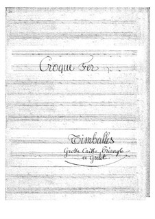 Croquefer: Percussion Part by Jacques Offenbach