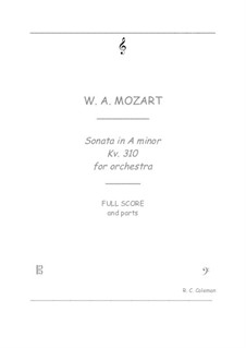 Sonata for Piano No.8 in A Minor, K.310: Orchestra transcription by Wolfgang Amadeus Mozart
