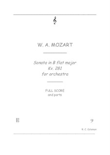 Sonata for Piano No.3 in B Flat Major, K.281: Orchestra transcription by Wolfgang Amadeus Mozart