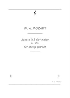 Sonata for Piano No.3 in B Flat Major, K.281: For string quartet by Wolfgang Amadeus Mozart