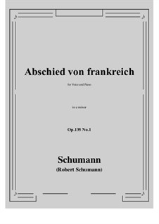 Poems of Queen Mary Stuart, Op.135: No.1 Abschied von frankreich (e minor) by Robert Schumann
