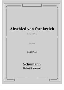 Poems of Queen Mary Stuart, Op.135: No.1 Abschied von frankreich (g minor) by Robert Schumann