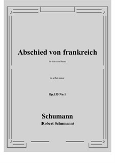 Poems of Queen Mary Stuart, Op.135: No.1 Abschied von frankreich (a flat minor) by Robert Schumann