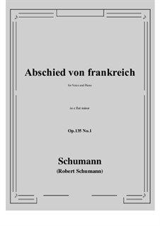 Poems of Queen Mary Stuart, Op.135: No.1 Abschied von frankreich (e flat minor) by Robert Schumann