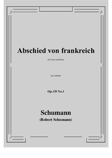 Poems of Queen Mary Stuart, Op.135: No.1 Abschied von frankreich (c minor) by Robert Schumann
