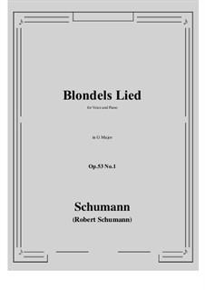 Romances and Ballades, Op.53: No.1 Blondels Lied (G Major) by Robert Schumann