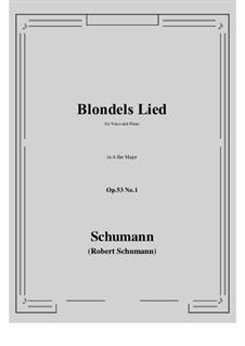 Romances and Ballades, Op.53: No.1 Blondels Lied (A flat Major) by Robert Schumann