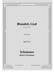 Romances and Ballades, Op.53: No.1 Blondels Lied (B flat Major) by Robert Schumann