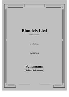 Romances and Ballades, Op.53: No.1 Blondels Lied (G flat Major) by Robert Schumann