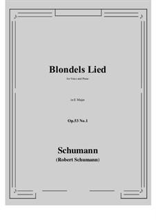 Romances and Ballades, Op.53: No.1 Blondels Lied (E Major) by Robert Schumann
