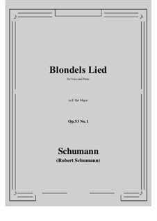 Romances and Ballades, Op.53: No.1 Blondels Lied (E flat Major) by Robert Schumann