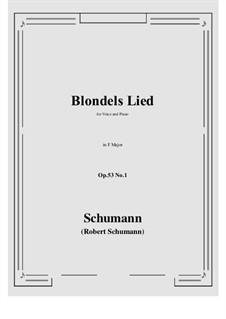 Romances and Ballades, Op.53: No.1 Blondels Lied (F Major) by Robert Schumann
