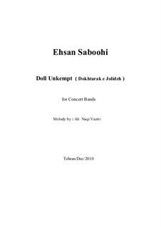 Doll Unkempt (Dokhtarak e Jolideh): Doll Unkempt (Dokhtarak e Jolideh) by Ehsan Saboohi