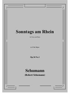 Six Poems, Op.36: No.1 Sunday on the Rhine (E flat Major) by Robert Schumann
