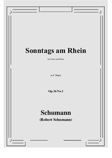 Six Poems, Op.36: No.1 Sunday on the Rhine (F Major) by Robert Schumann