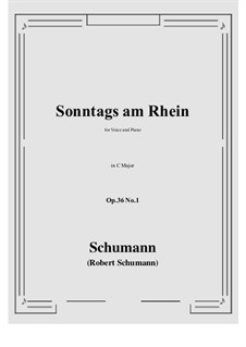Six Poems, Op.36: No.1 Sunday on the Rhine (C Major) by Robert Schumann