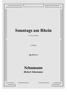 Six Poems, Op.36: No.1 Sunday on the Rhine (B Major) by Robert Schumann