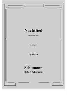Songs and Romances, Op.96: No.1 Nachtlied (C Major) by Robert Schumann