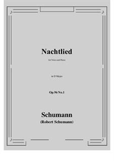 Songs and Romances, Op.96: No.1 Nachtlied (D Major) by Robert Schumann