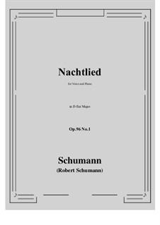 Songs and Romances, Op.96: No.1 Nachtlied (D flat Major) by Robert Schumann