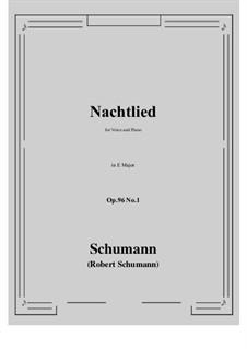 Songs and Romances, Op.96: No.1 Nachtlied (E Major) by Robert Schumann
