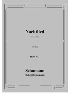 Songs and Romances, Op.96: No.1 Nachtlied (B Major) by Robert Schumann