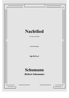 Songs and Romances, Op.96: No.1 Nachtlied (B flat Major) by Robert Schumann