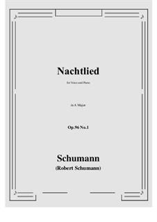 Songs and Romances, Op.96: No.1 Nachtlied (A Major) by Robert Schumann