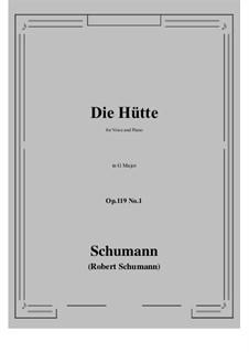 Three Poems, Op.119: No.1 Die Hütte (G Major) by Robert Schumann
