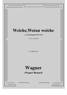 The Rhine Gold, WWV 86a: Weiche, Wotan weiche (c sharp minor) by Richard Wagner