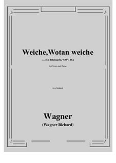 The Rhine Gold, WWV 86a: Weiche, Wotan weiche (d minor) by Richard Wagner