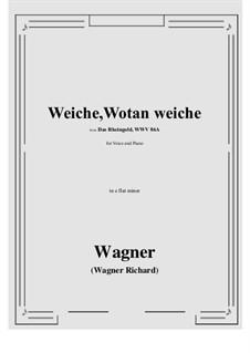 The Rhine Gold, WWV 86a: Weiche, Wotan weiche (e flat minor) by Richard Wagner