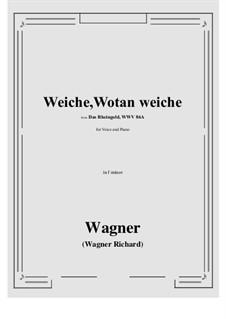 The Rhine Gold, WWV 86a: Weiche, Wotan weiche (f minor) by Richard Wagner