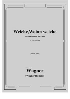 The Rhine Gold, WWV 86a: Weiche, Wotan weiche (b flat minor) by Richard Wagner