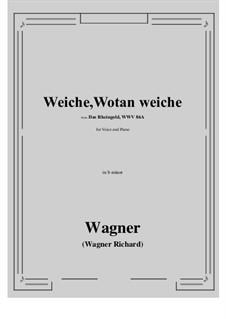 The Rhine Gold, WWV 86a: Weiche, Wotan weiche (b minor) by Richard Wagner