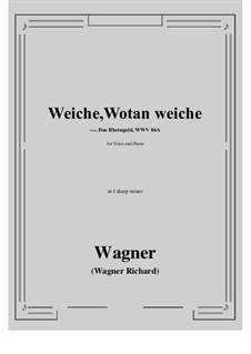 The Rhine Gold, WWV 86a: Weiche, Wotan weiche (f sharp minor) by Richard Wagner