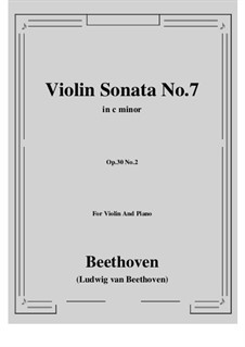 Sonata for Violin and Piano No.7, Op.30 No.2: Score, parts by Ludwig van Beethoven