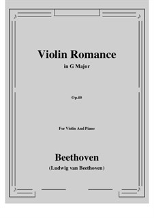 Romance for Violin and Orchestra No.1 in G Major, Op.40: Version for violin and piano by Ludwig van Beethoven