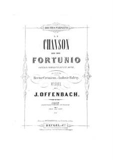 La chanson de Fortunio (The Song of Fortunio): Piano-vocal score by Jacques Offenbach