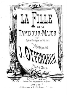 La fille du tambour-major (The Drum-Major's Daughter): Piano-vocal score by Jacques Offenbach