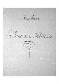 La princesse de Trébizonde: Trombone part by Jacques Offenbach