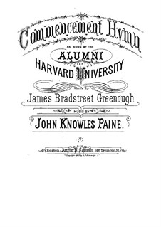 Commencement Hymn: Commencement Hymn by John Knowles Paine