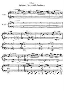 Prélude à l'après-midi d'un faune (Prelude to the Afternoon of a Faun), L.86: Arrangement for two pianos four hands by Claude Debussy