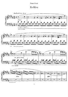 En rêve (Dreaming), S.207: For piano by Franz Liszt