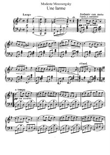 Une larme (A Tear): For piano by Modest Mussorgsky