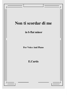 Non ti scordar di me: B flat minor by Ernesto de Curtis