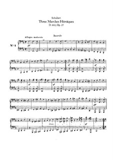 Three Heroic Marches for Piano Four Hands, D.602 Op.27: First part, second part by Franz Schubert