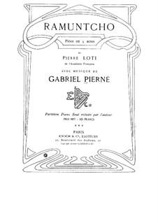Ramuntcho: Piano score by Gabriel Pierné