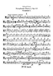 Four Symphonic Dances, Op.64: Trombones and tuba parts by Edvard Grieg