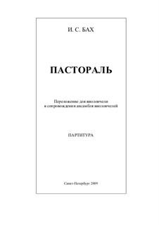 Pastorale in F Major, BWV 590: Arrangement for cello and cello ensemble by Johann Sebastian Bach